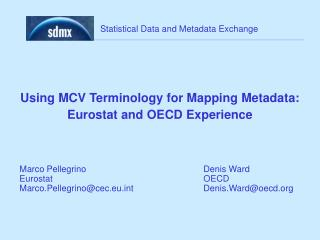 Using MCV Terminology for Mapping Metadata:  Eurostat and OECD Experience