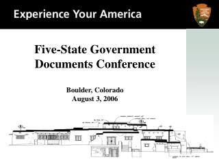 Five-State Government Documents Conference Boulder, Colorado August 3, 2006