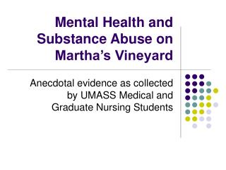 Mental Health and Substance Abuse on Martha's Vineyard