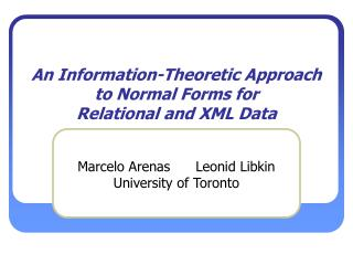 An Information-Theoretic Approach to Normal Forms for  Relational and XML Data