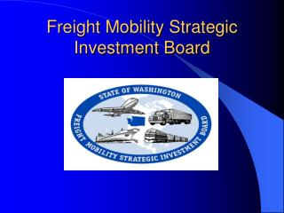 Freight Mobility Strategic Investment Board