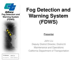 Fog Detection and Warning System (FDWS)