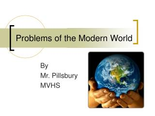 Problems of the Modern World