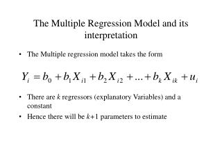 The Multiple Regression Model and its interpretation