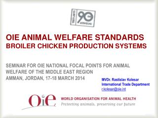 OIE Animal welfare standards  broiler  chicken production systems