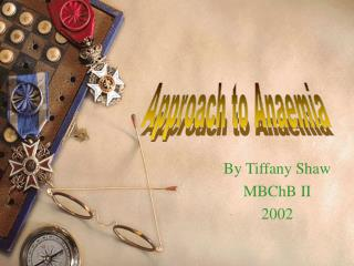 By Tiffany Shaw MBChB II 2002