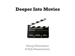 Deeper Into Movies