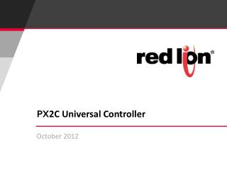 PX 2C Universal Controller