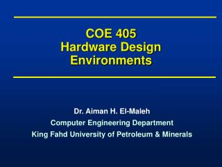 COE 405 Hardware Design Environments
