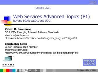 Web Services Advanced Topics (P1) Beyond SOAP, WSDL, and UDDI