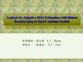 Analysis for Adaptive DOA Estimation with Robust Beamforming in Smart Antenna System