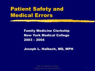 Patient Safety and  Medical Errors