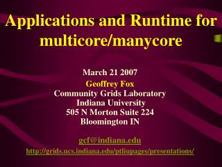 Applications and Runtime for multicore