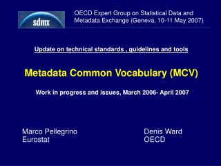 OECD Expert Group on Statistical Data and Metadata Exchange (Geneva, 10-11 May 2007)