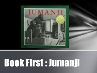 Book First : Jumanji