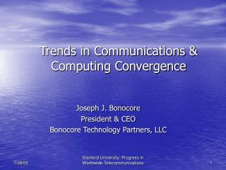 Trends in Communications & Computing Convergence
