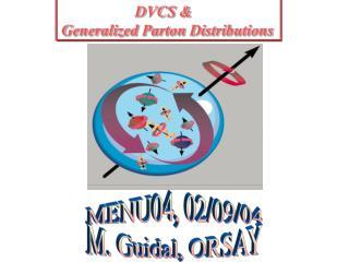 DVCS &  Generalized Parton Distributions