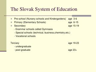 The Slovak System of Education