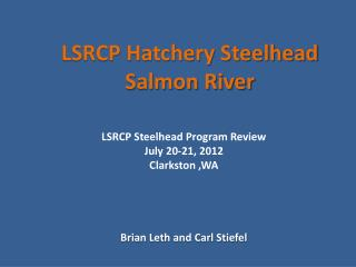 LSRCP Hatchery Steelhead  Salmon River