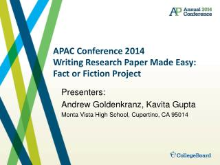 APAC Conference 2014 Writing Research Paper Made Easy: Fact or Fiction Project