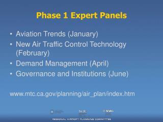 Phase 1 Expert Panels