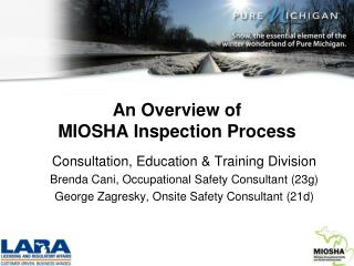 An Overview of  MIOSHA Inspection Process