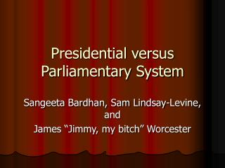 presidency vs parliament