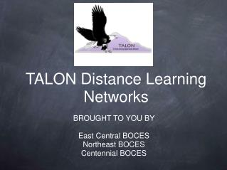 TALON Distance Learning Networks