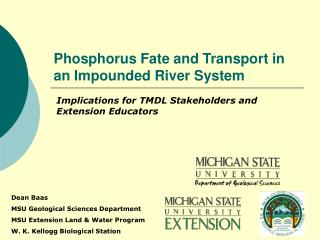 Phosphorus Fate and Transport in an Impounded River System