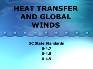 HEAT TRANSFER AND GLOBAL WINDS