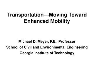 Transportation—Moving Toward Enhanced Mobility