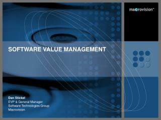 SOFTWARE VALUE MANAGEMENT