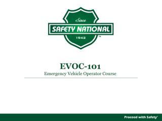 EVOC-101 Emergency Vehicle Operator Course