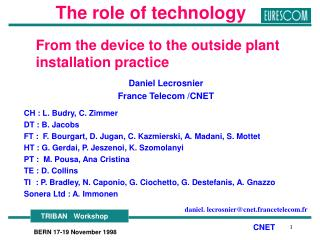 From the device to the outside plant      installation practice Daniel Lecrosnier