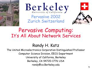 Pervasive 2002 Zurich Switzerland Pervasive Computing: It's All About Network Services