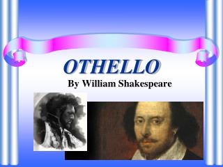 characterization of iago in william shakespeares othello