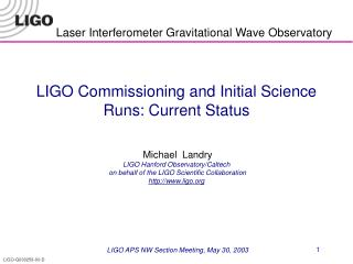 LIGO APS NW Section Meeting, May 30, 2003