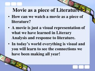 Movie as a piece of Literature?