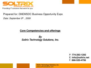 Core Competencies and offerings By Soltrix Technology Solutions, Inc.