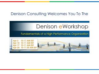 Denison Consulting Welcomes You To The