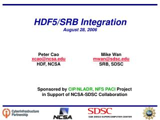 HDF5/SRB Integration August 28, 2006