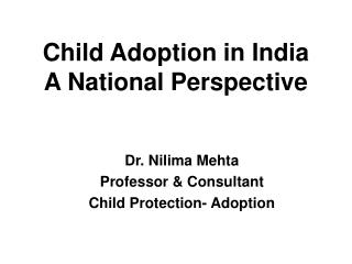 Child Adoption in India A National Perspective