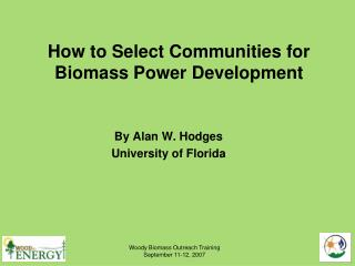 How to Select Communities for Biomass Power Development