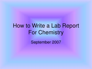 How to Write a Lab Report For Chemistry