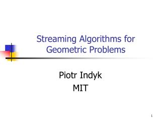 Streaming Algorithms for Geometric Problems