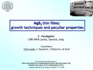 MgB 2  thin films:  growth techniques and peculiar properties