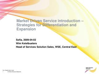 Market Driven Service introduction – Strategies for Differentiation and Expansion