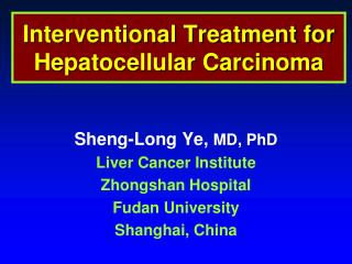 Interventional Treatment for Hepatocellular Carcinoma