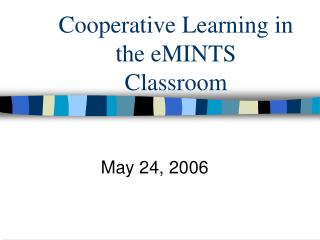 Cooperative Learning in the eMINTS Classroom