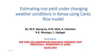Estimating rice yield under changing weather conditions in Kenya using Ceres Rice model